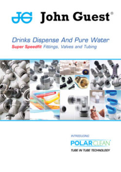 JOHN GUEST DRINKS DISPENSE AND PURE WATER, FITTINGS, VALVES AND TUBING