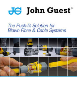 THE PUSH FIT SOLUTION FOR BLOWN FIBRE AND CABLE SYSTEMS
